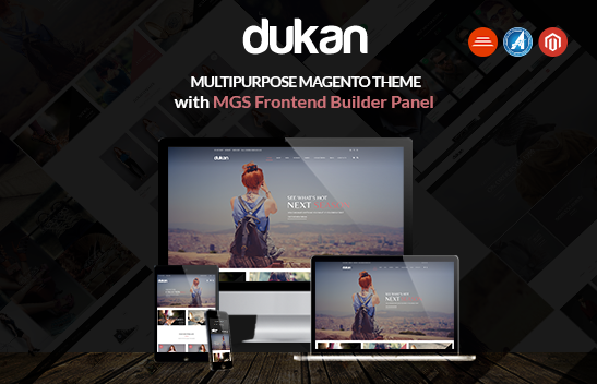 The benefits when you use Dukan magentotheme